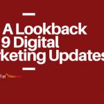 Digital Marketing 2019 Updates-A Look Back